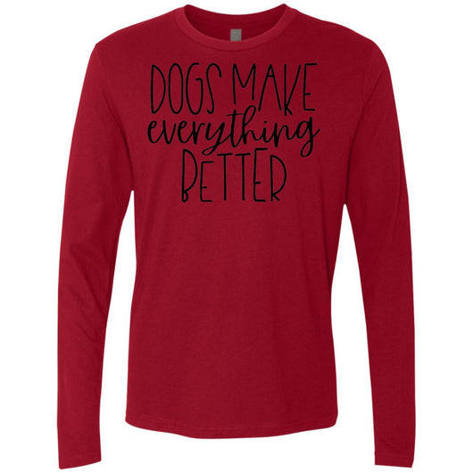 Dogs Make Everything Better Long Sleeve Shirt For Men - Ohmyglad