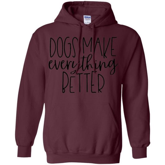 Dogs Make Everything Better Pullover Hoodie For Men - Ohmyglad