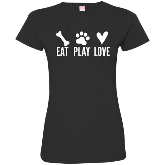 Eat, Play, Love Fitted T-Shirt For Women - Ohmyglad