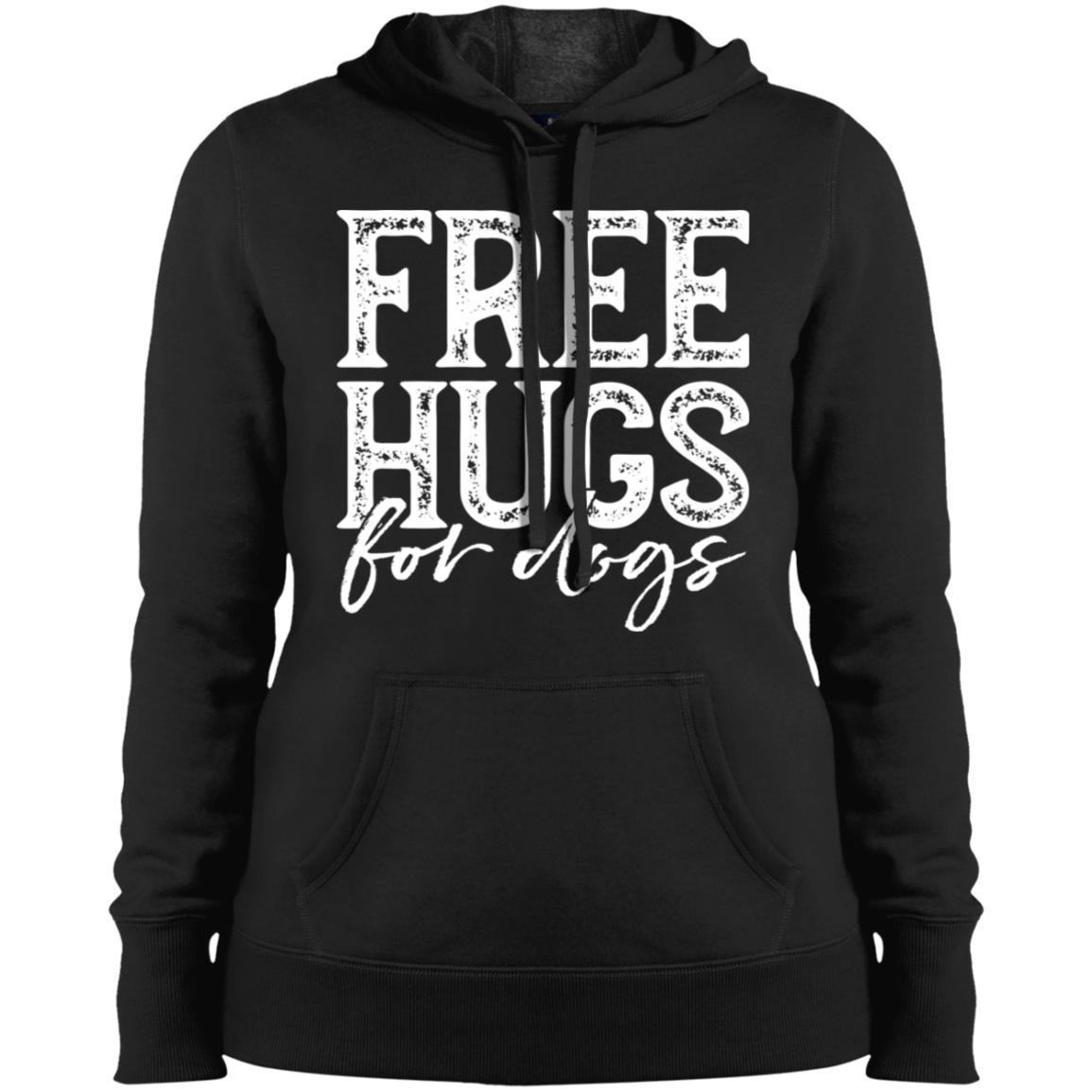 Free Hugs For Dogs Hoodie For Women