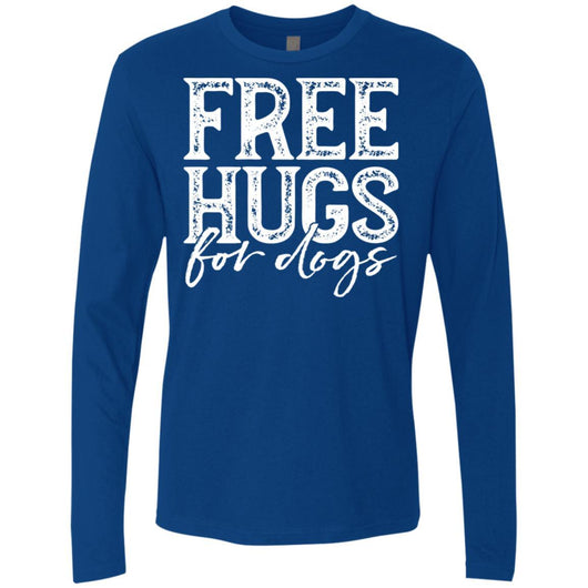 Free Hugs For Dogs Long Sleeve Shirt For Men - Ohmyglad