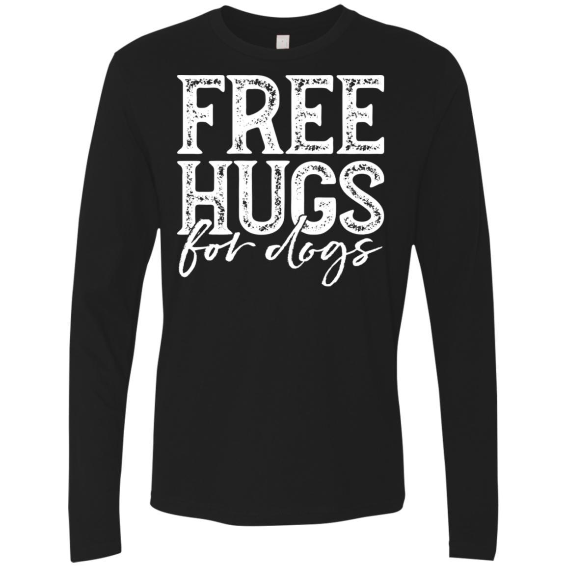 Free Hugs For Dogs Long Sleeve Shirt For Men