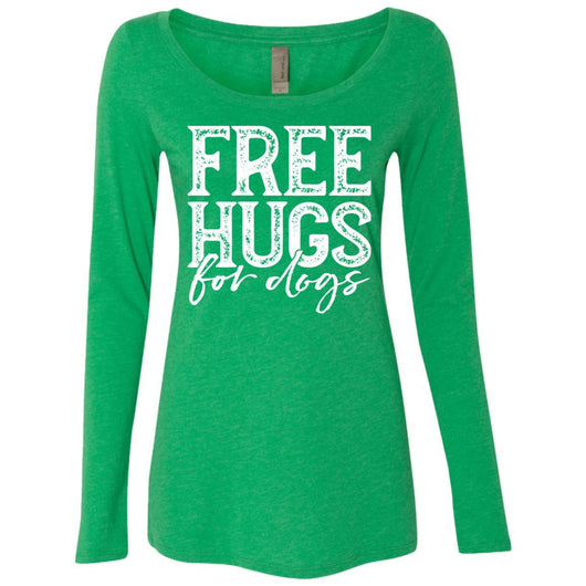 Free Hugs For Dogs Long Sleeve Shirt For Women - Ohmyglad