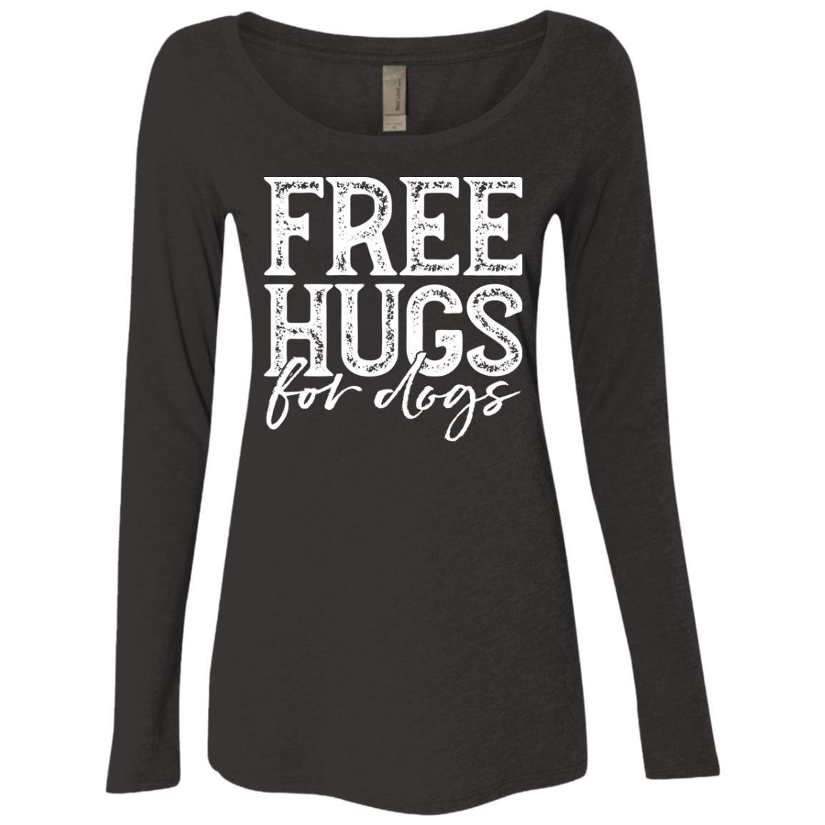 Free Hugs For Dogs Long Sleeve Shirt For Women