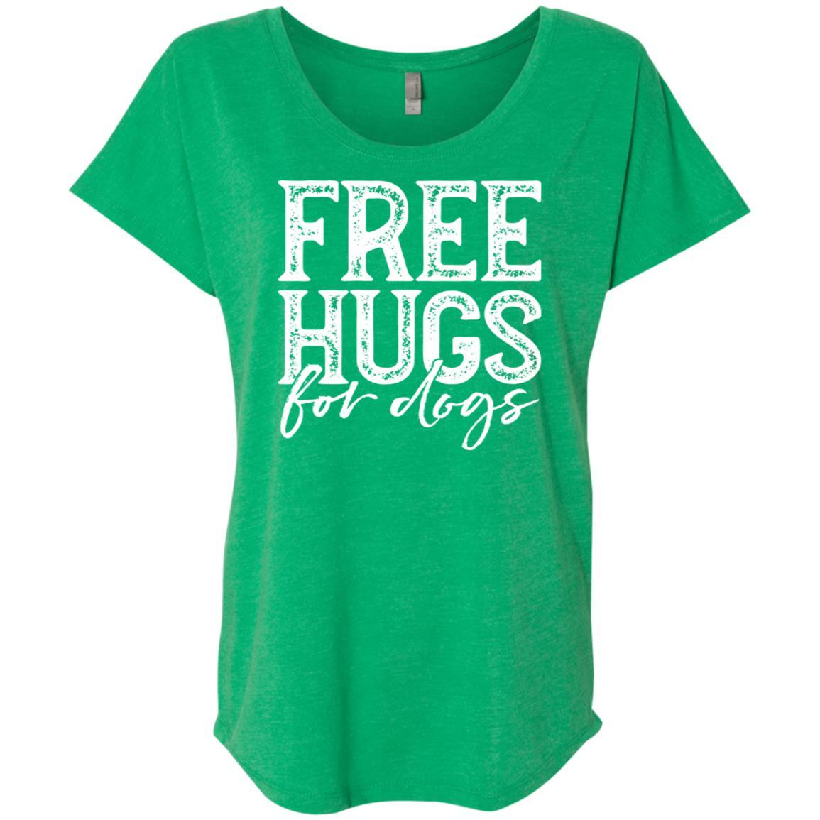 Free Hugs For Dogs Slouchy T-Shirt For Women