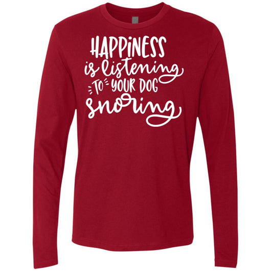 Happiness Is Listening To Your Dog Snoring	Long Sleeve Shirt For Men - Ohmyglad