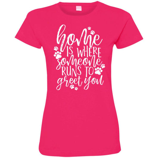 Home Is Where Someone Runs To Greet You Fitted T-Shirt For Women - Ohmyglad