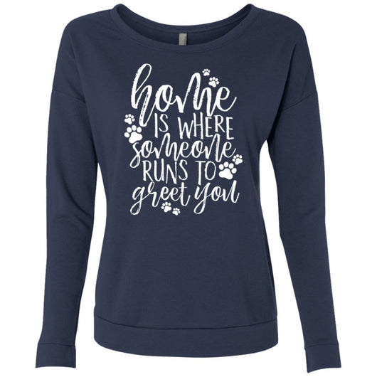 Home Is Where Someone Runs To Greet You Sweatshirt For Women - Ohmyglad