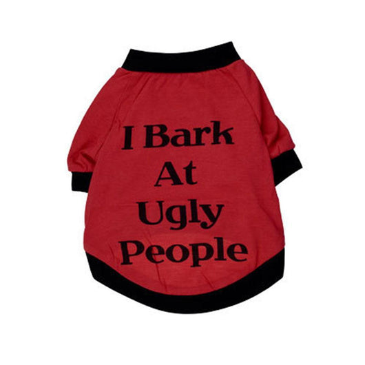 I Bark At Ugly People - Tee Shirts For Dogs - Ohmyglad