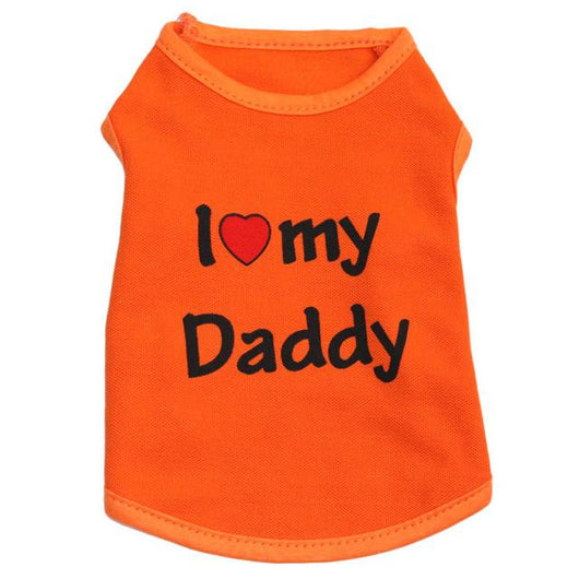 I Love My Daddy Dog Shirt - Ohmyglad