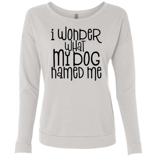 I Wonder What My Dog Named Me Sweatshirt For Women - Ohmyglad