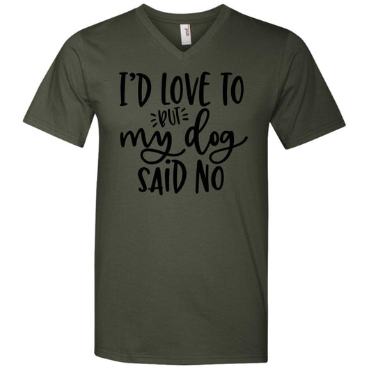 I'd Love To, But My Dog Said No V-Neck T-Shirt For Men - Ohmyglad