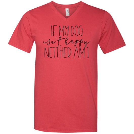 If My Dog Isn't Happy, Neither Am I V-Neck T-Shirt For Men - Ohmyglad