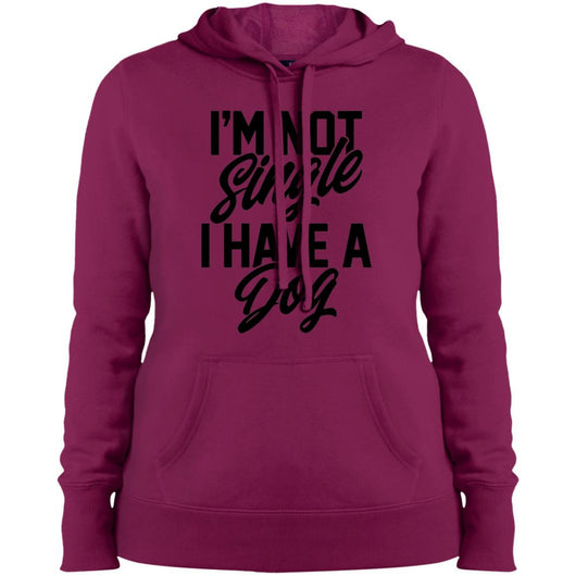 I'm Not Single I Have A Dog Hoodie For Women - Ohmyglad