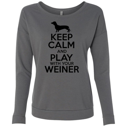 Keep Calm And Play With Your Weiner Sweatshirt For Women - Ohmyglad