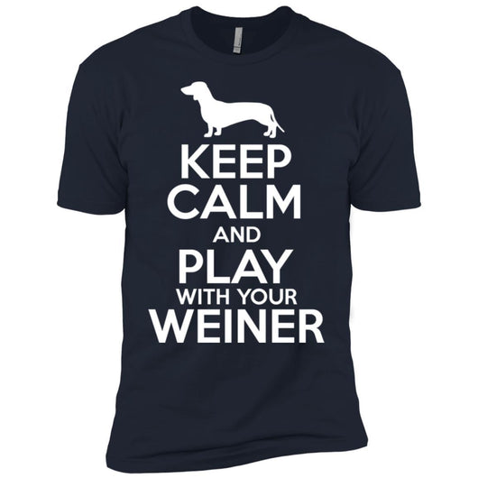 Keep Calm And Play With Your Weiner Unisex T-Shirt - Ohmyglad