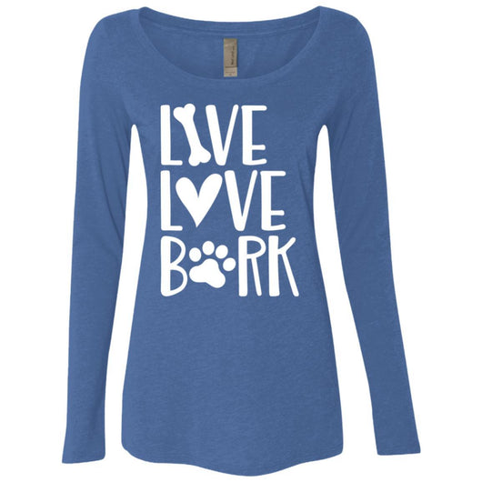 Live, Love, Bark Long Sleeve Shirt For Women - Ohmyglad