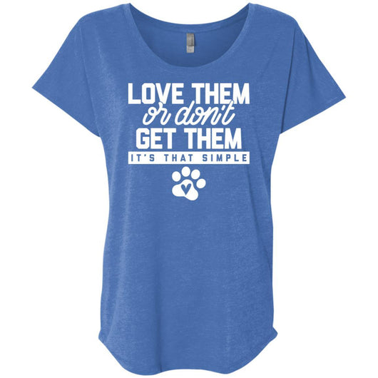 Love Them Or Don't Get Them Slouchy T-Shirt For Women - Ohmyglad