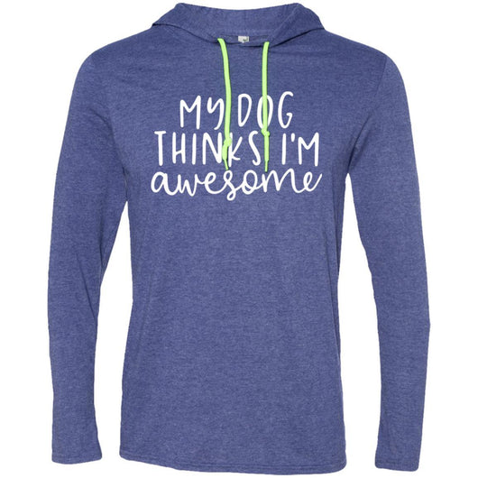My Dog Thinks I'm Awesome Hooded Shirt For Men - Ohmyglad