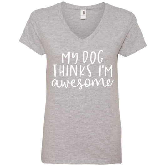 My Dog Thinks I'm Awesome V-Neck T-Shirt For Women - Ohmyglad