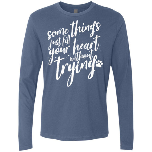 Some Things Just Fill Your Heart Without Trying Long Sleeve Shirt For Men - Ohmyglad