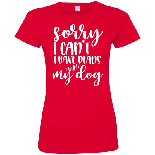 Sorry I Can't I Have Plans With My Dog Fitted T-Shirt For Women - Ohmyglad