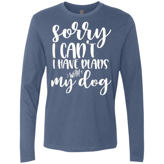 Sorry I Can't I Have Plans With My Dog Long Sleeve Shirt For Men - Ohmyglad