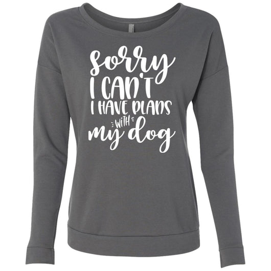 Sorry I Can't I Have Plans With My Dog Sweatshirt For Women - Ohmyglad