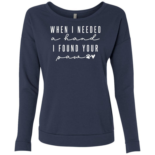 When I Needed A Hand, I Found Your Paw Sweatshirt For Women - Ohmyglad