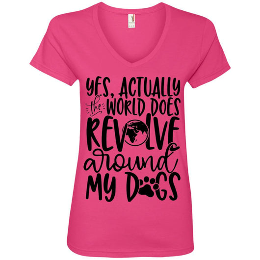 Yes, Actually The World Does Revolve Around My Dogs V-Neck T-Shirt For Women - Ohmyglad