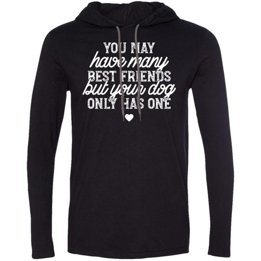 You May Have Many Best Friends Hooded Shirt For Men - Ohmyglad