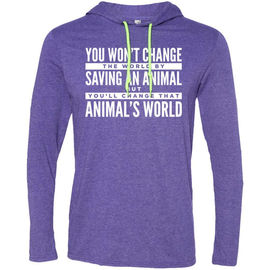 You Won't Change The World By Saving An Animal, But You Will Change That Animal's World Hooded Shirt For Men - Ohmyglad