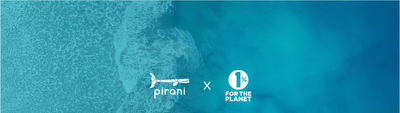 Pirani Life x 1% For The Planet