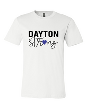 Load image into Gallery viewer, Dayton Strong Tee