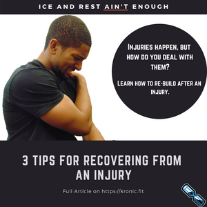 3 Tips For Recovering From an Injury