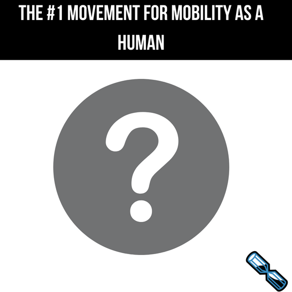 The #1 Movement for Mobility as a Human