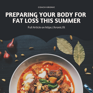 Preparing Your Body For Fat Loss This Summer