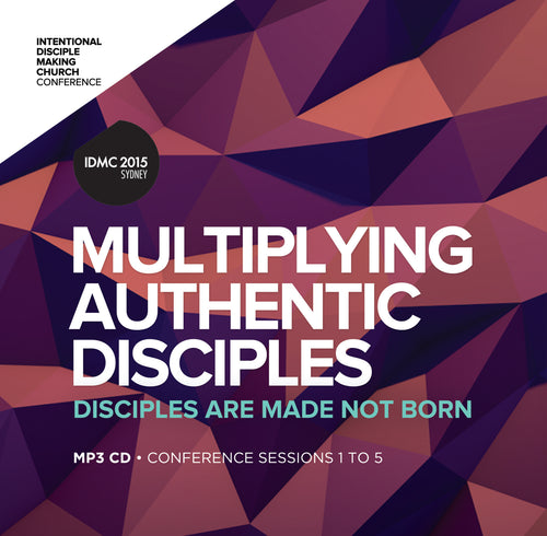 2015 IDMC Conference: Multiplying Authentic Disciples MP3