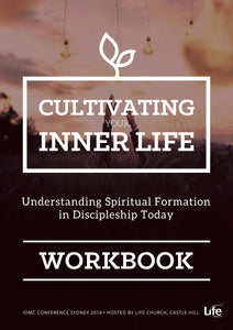 2014 IDMC Conference: Cultivating Your Inner Life Workbook