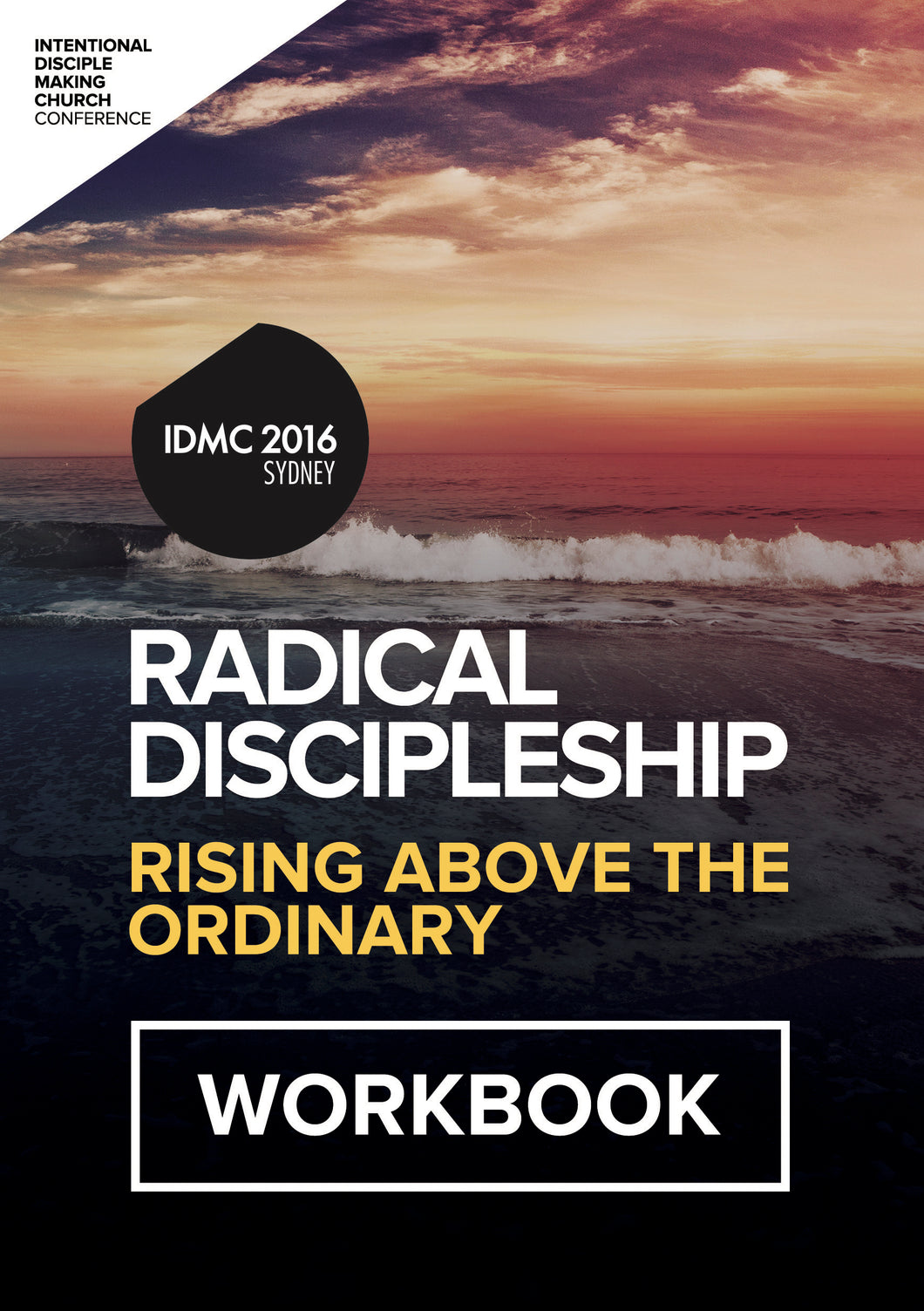 2016 IDMC Conference: Radical Discipleship Workbook