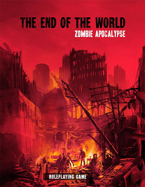 The End of the World Zombie Apocalypse RPG