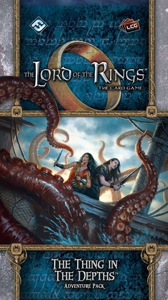 Lord of the Rings LCG The Thing in the Depths