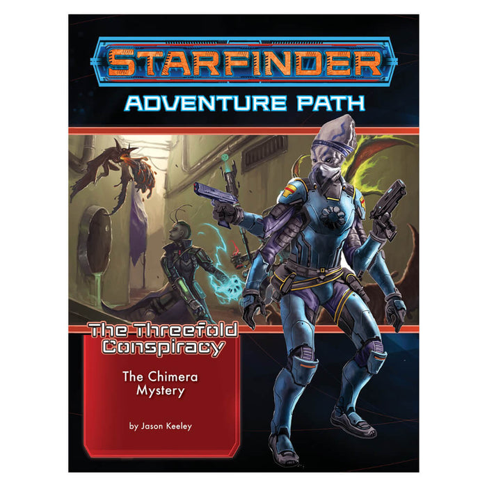Starfinder RPG Adventure Path The Threefold Conspiracy #1 The Chimera Mystery