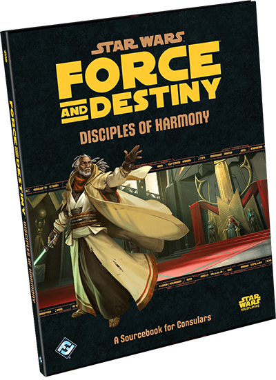 Star Wars Force and Destiny Disciples of Harmony