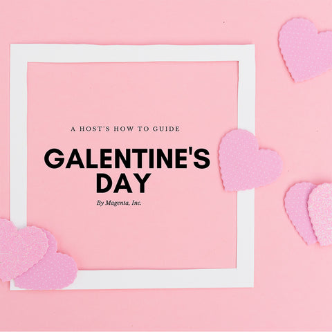 Galentine's Day Guide