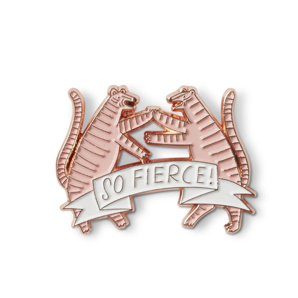 Fierce Enamel Pin