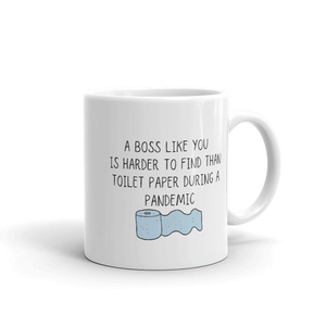 A Boss Like You, Funny Mug