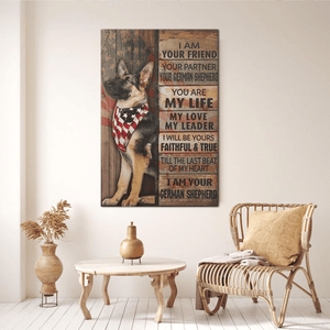 German Shepherd I Am Your Friend - Dog Poster