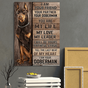 I Am Your Friend Your Partner Your Doberman Poster