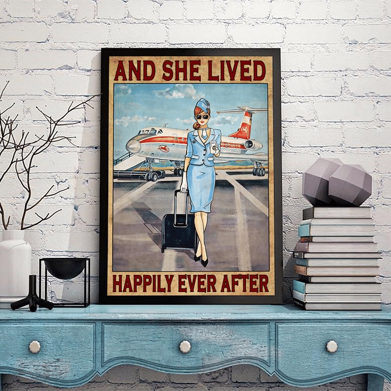 She Lived Happily Ever After Flight Attendant Poster
